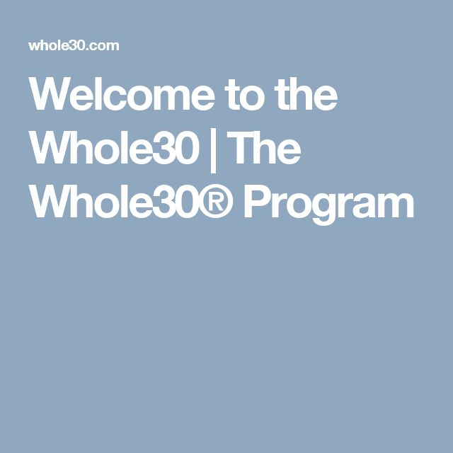 Welcome to the Whole30   The Whole30® Program