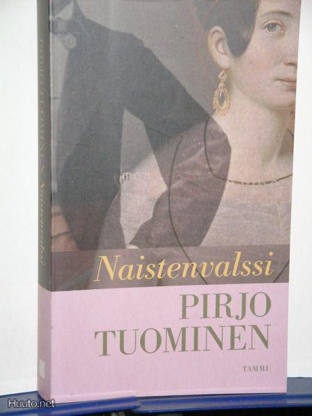 Pirjo Tuominen : Naistenvalssi - avoin - 3,00 € - Suomenkielinen kaunokirjallisuus - m.huuto.net