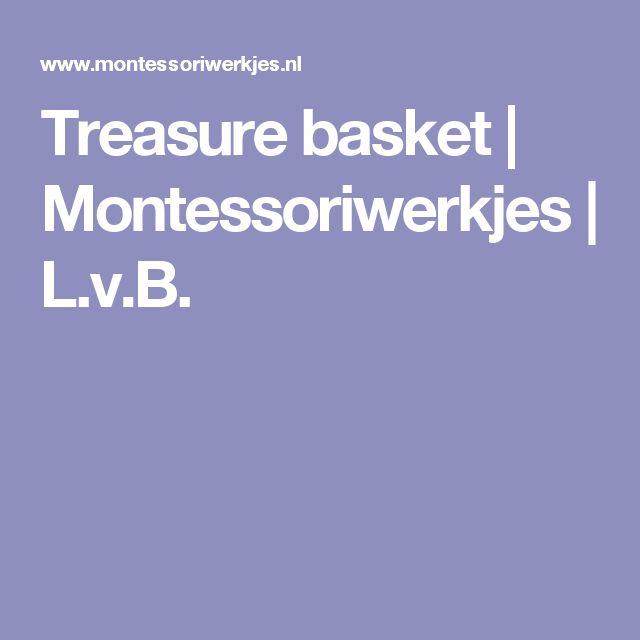 Treasure basket   Montessoriwerkjes   L.v.B.