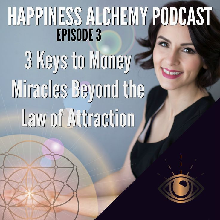 Happiness Alchemy Podcast Episode 3