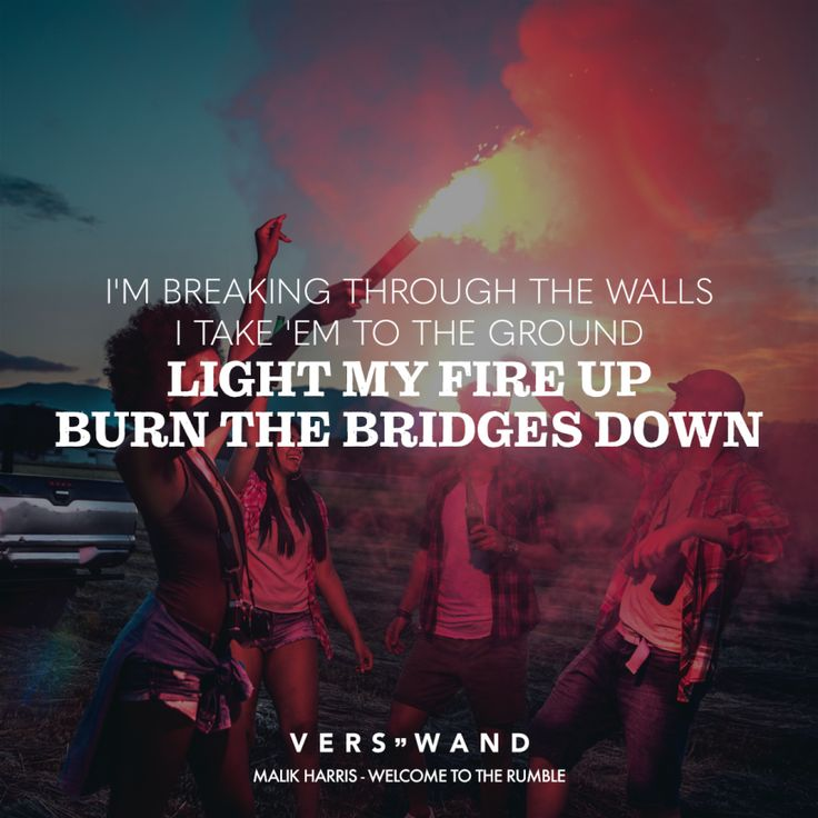 Visual Statements® I'm breaking through the walls I take 'em to the ground ligh…