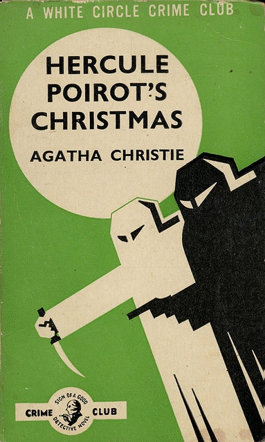 ...and the prize for the least relevant book cover goes to: Hercule Poirot's Christmas.