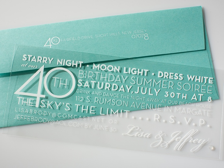 Plastic, 40th birthday invitation on clear plastic with white ink