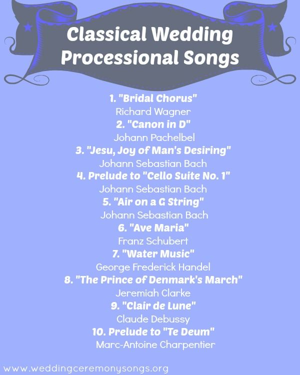 Classical Wedding Processional Songs. #weddingmusic