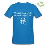 Meditointi ei ole sitä mitä ajattelet! T-paidat ~ Miesten luonnonmukainen t-paita ~ Tuotenumero 24590991