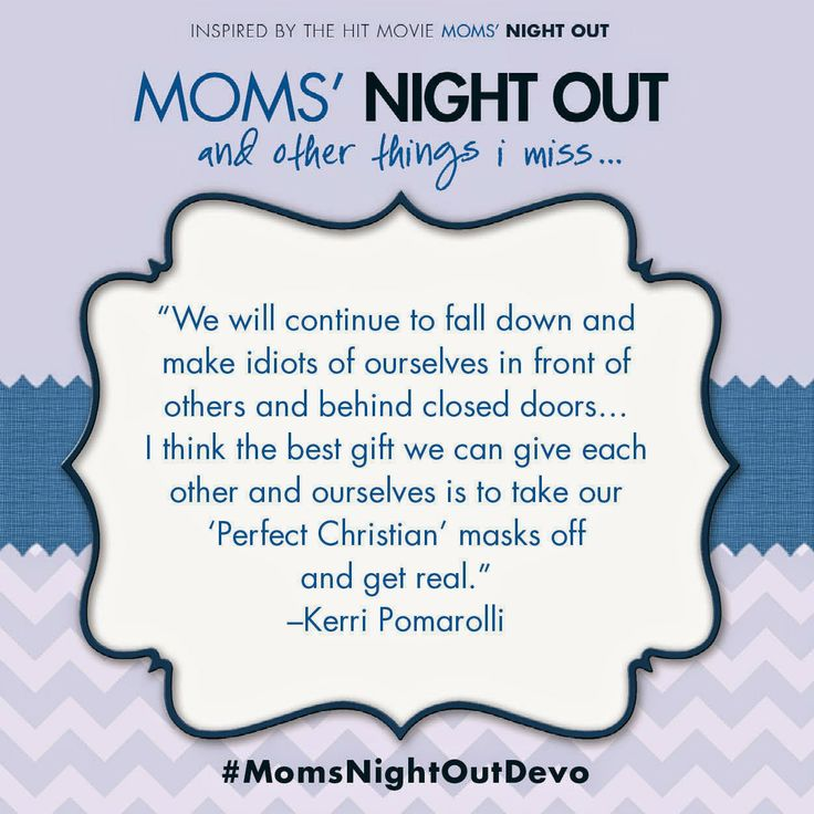 21 best moms night out quotes images on pinterest moms night out moms night out quote from kerri pomarolli publicscrutiny Image collections