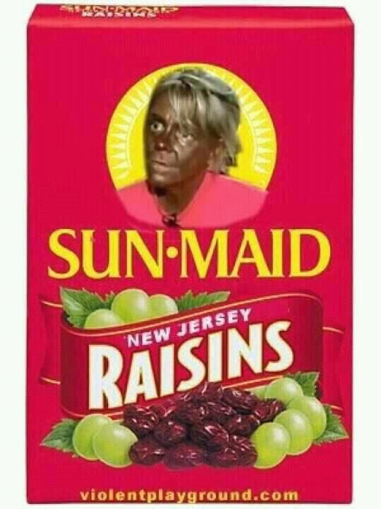 awesomeTans Mom, Raisin Ahahaha, Jersey Raisin, Tisk, Sun Maid Raisin, Funny, Daughters Roasted, Covers Girls, Kids Daughters