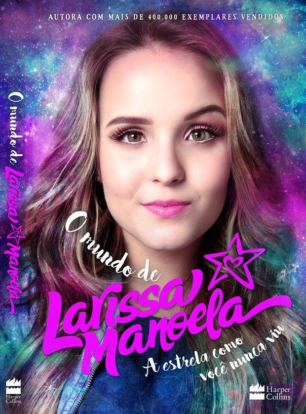 70f34cae63003 Veja a capa do novo livro de Larissa Manoela   Fotos da Lari   Youtubers