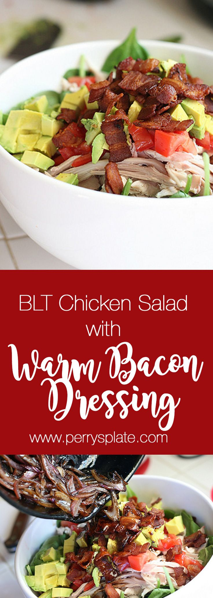 BLT Chicken Salad with Warm Bacon Dressing | paleo recipes | salad recipes | bacon recipes | perry