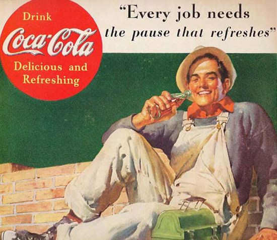 Coca-Cola Every Job Needs Coke Worker Pause - www.MadMenArt.com | Coca-Cola is more than a brand or a logo. It's a part of American culture - for some people attitude to life and lifestyle. Mad Men Art presents more than 200 vintage Coke ads. #CocaCola #Coke #Cola #VintageAds