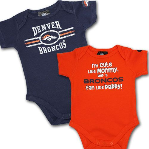 Broncos Baby Onesies. However, mommy is the Broncos fan In my house!