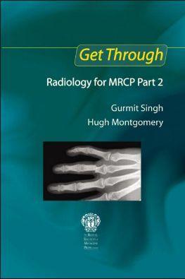 Get Through MRCP Part 2- Radiology [PDF]