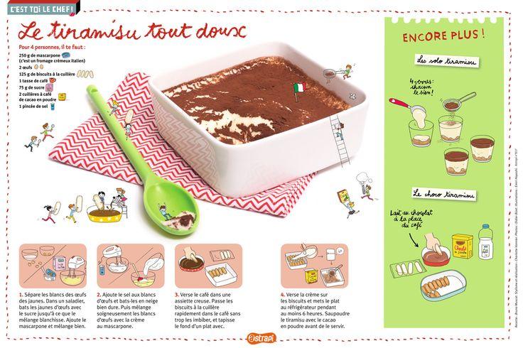Le Tiramisu tout doux : la fameuse recette au mascarpone et au café (ou au chocolat). Extrait du magazine Astrapi n°837, pour les enfants de 7 à 11 ans.