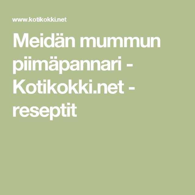Meidän mummun piimäpannari - Kotikokki.net - reseptit