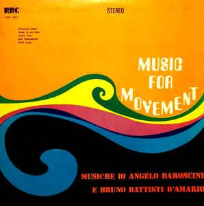 Angelo Baroncini, Bruno Battisti D'Amario - Music For Movement (Vinyl, LP) at Discogs