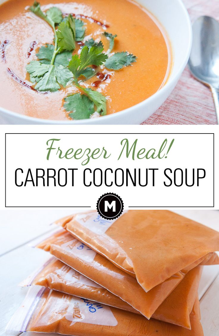 Carrot Coconut Soup: A simple but tasty soup that freezes perfectly. Make a huge batch and stock your freezer!