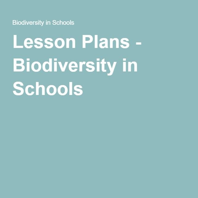 Lesson Plans - Biodiversity in Schools