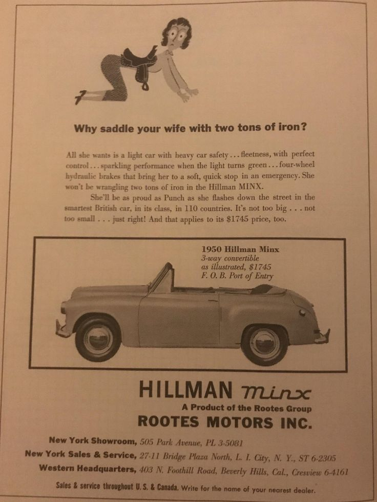 The 1950 Hillman Minx Why saddle your wife with two tons