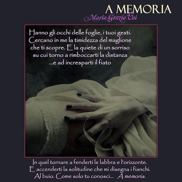 La finestra sul mio cielo: A MEMORIA