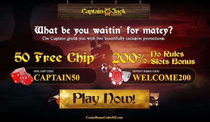 Captain Jack Casino 50 FREE Chips plus 200 No Rules