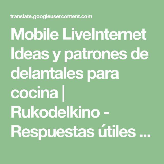 Mobile LiveInternet Ideas y patrones de delantales para cocina | Rukodelkino - Respuestas útiles a preguntas difíciles |