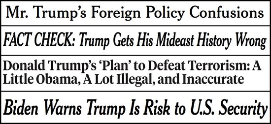 The New York Timesand its take on Donald Trump's latest foreign policy speech:      Far from coherent analysis of the threat of Islamic extremism and a plausible blueprint for action, the speech was a collection of...