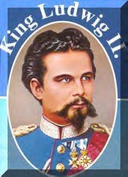 King Ludwig II of Bavaria . . .
