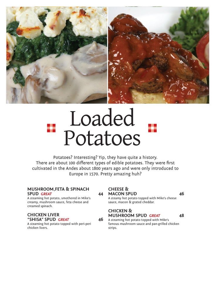 Loaded Spud Halaal Menu - Loaded Spud Potatoes? Interesting? Yip, they have quite a history. There are about 100 different types of edible potatoes. They were first cultivated in the Andes about 1800 years ago and were only introduced to Europe in 1570, Pretty amazing huh?