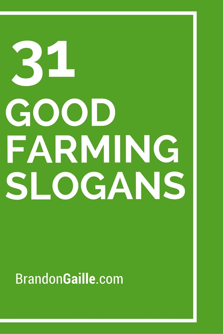 33 Good Farming Slogans And Taglines Catchy Slogans