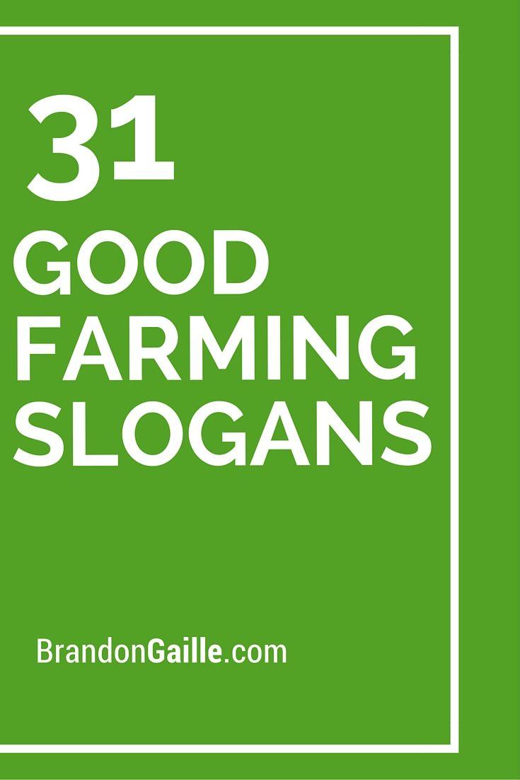 31 Good Farming Slogans And Taglines