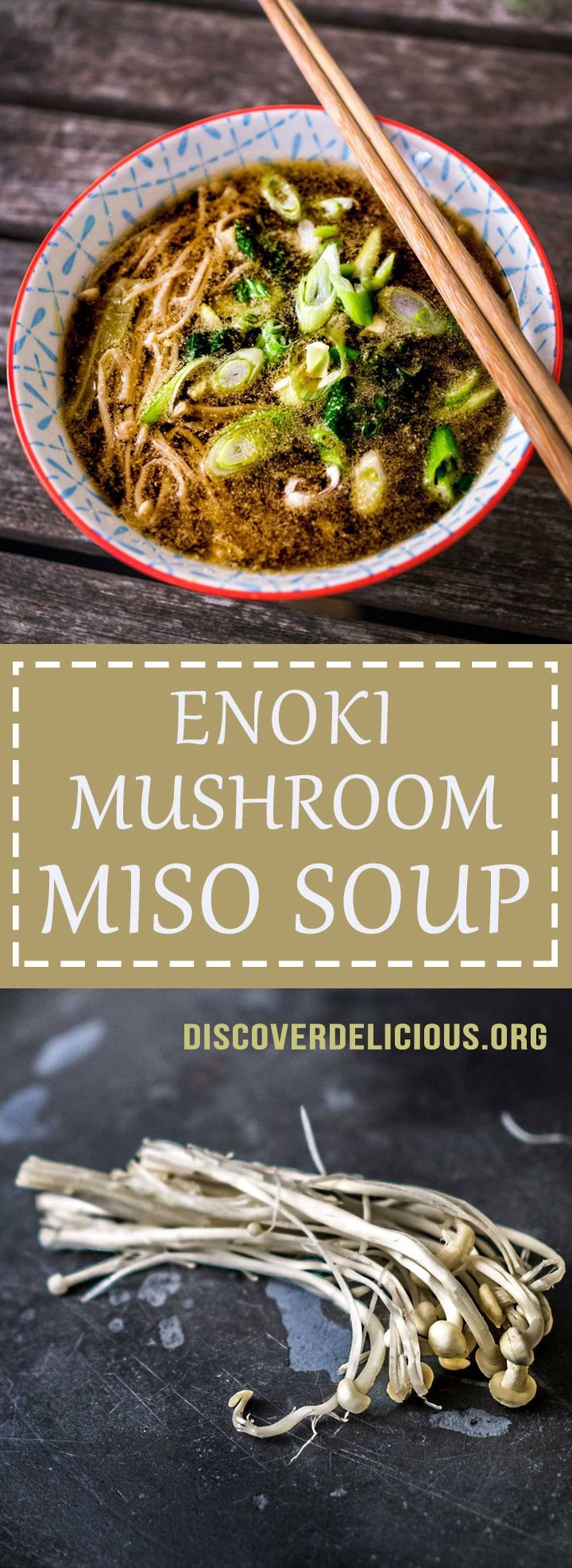 Enoki mushroom miso soup | Discover Delicious | www.discoverdelicious.org | Vegan Food Blog