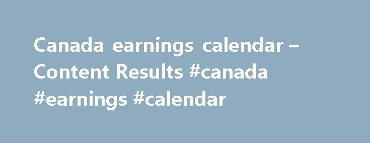 Canada earnings calendar – Content Results #canada #earnings #calendar http://earnings.remmont.com/canada-earnings-calendar-content-results-canada-earnings-calendar-3/  #canada earnings calendar # AOL Search Quotes – AOL.com AMAZONCOM AMZN. Your results will include information on: Stocks: Last Price and Day Change, Company Profile, Dividends, Competitors, Key Stats, Market Data, Financials Microsoft posts Q3 2013 earnings. generates $6.06 billion. Microsoft s fiscal third quarter earnings…