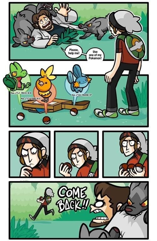 I wish i could do dat :D Like seriously, why would you want to help a professor who gives you the pokedex and a starter? XD hahahahahahaha just kidding...