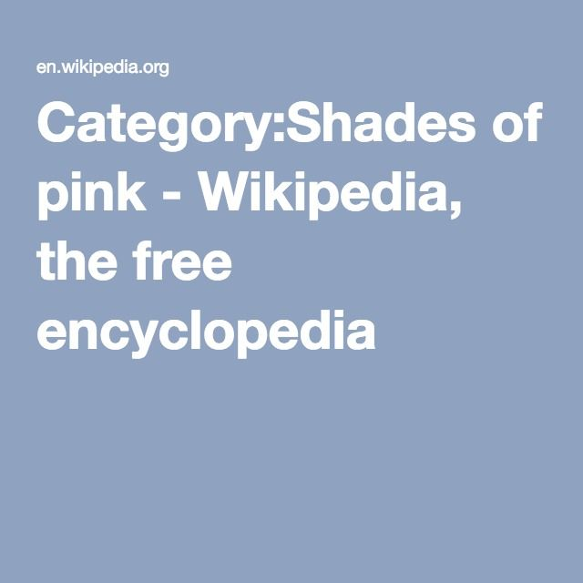 Category:Shades of pink - Wikipedia, the free encyclopedia