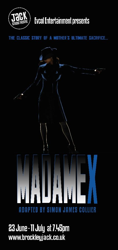 Madame X / Jack Studio Theatre / June / July 2015