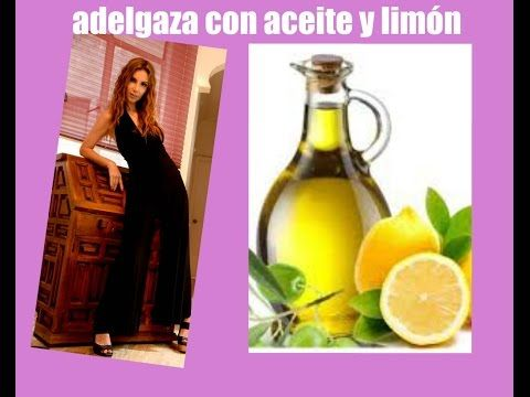 Cómo ADELGAZAR RAPIDO con ACEITE DE OLIVA Y LIMON / Olive Oil and Lemon Water to Lose Weight - YouTube