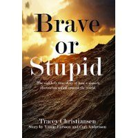Reviewed by Faridah Nassozi for Readers' Favorite   Brave or Stupid by Tracey Christiansen, Yanne Larsson and Carl-Erik Andersson is a rich narration of how two best friends fulfilled their dream of sailing around the world. Carl and Yanne had been best friends for very many years, and one day they thought of taking a sailing trip around the world. What started out as just a loose idea by Carl soon became a serious goal and the two started planning what would turn out to be the adventure of…