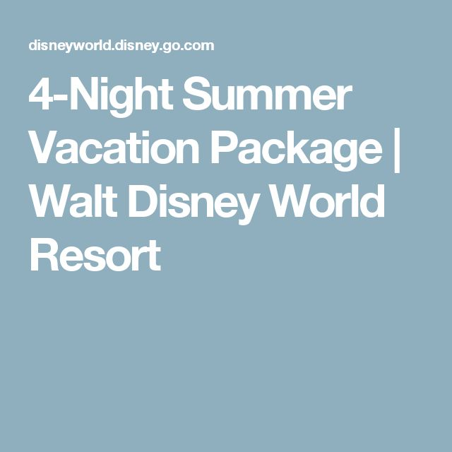 4-Night Summer Vacation Package | Walt Disney World Resort