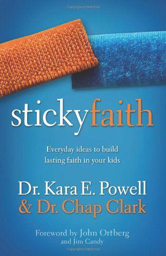Sticky Faith: Everyday Ideas to Build Lasting Faith in Your Kids by Kara E. Powell http://smile.amazon.com/dp/0310329329/ref=cm_sw_r_pi_dp_HQVavb1K51RXF