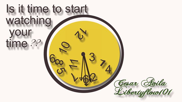 What is something you can ask all day long and get different but correct answer? TIME to manage your time. By Cesar Avila Libertyflow101