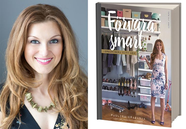 Råder kaos hemma? Ingen fara. Här delar Paulina Draganja, författare till boken Förvara smart, med sig av sina bästa tips för ett organiserat hem.