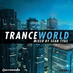 Trance World Volume 3: Mixed by Sean Tyas - 2008 (2CD)