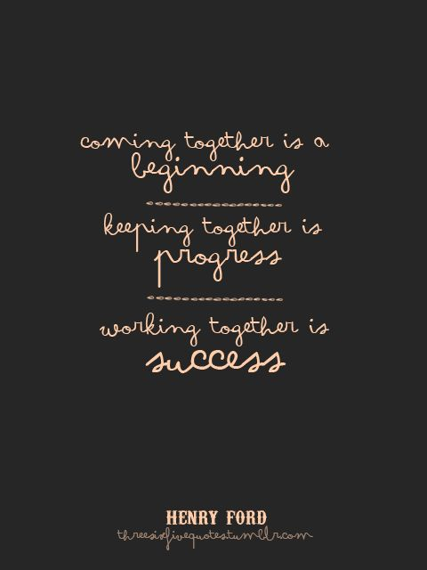 Working Together Quotes 7 Best Quotes Images On Pinterest  Inspiration Quotes Inspiring .