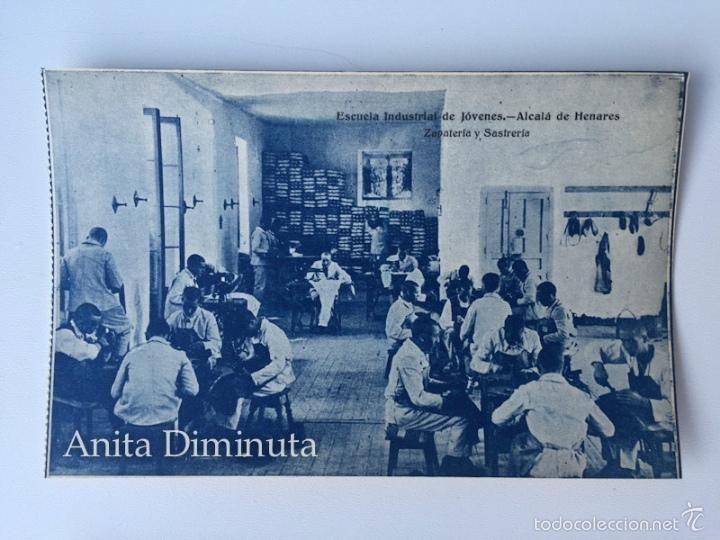 RARA Y ANTIGUA POSTAL DE ALCALA DE HENARES - ESCUELA INDUSTRIAL DE JOVENES - ZAPATERIA Y SASTRERIA (Postales - España - Comunidad de Madrid Antigua (hasta 1939) - Madrid Provincia)