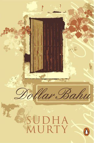 An image from a post on my blog reviewing the book 'Dollar Bahu' (Bahu meaning daughter-in-law) by author Sudha Murthy.