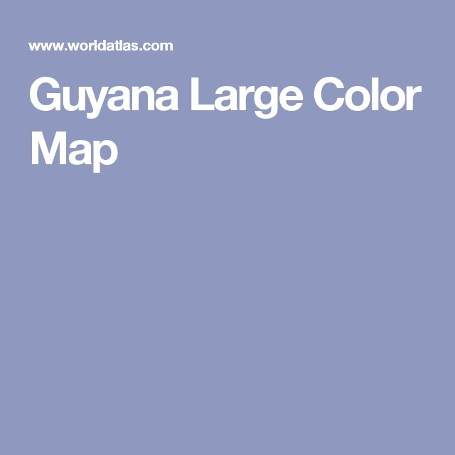 Guyana Large Color Map