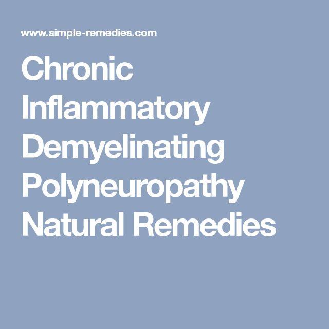 Chronic Inflammatory Demyelinating Polyneuropathy Natural Remedies