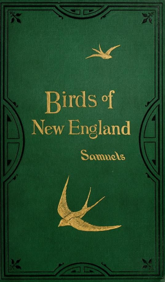The birds of New England and adjacent states : - Biodiversity Heritage Library