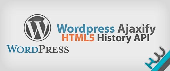 Wordpress Ajaxify - HTML5 History API