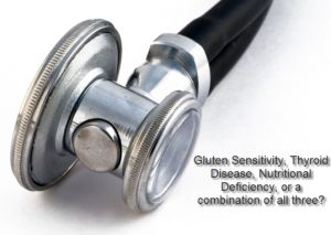 gluten sensitivity & hypothyroid disease...is there a link?